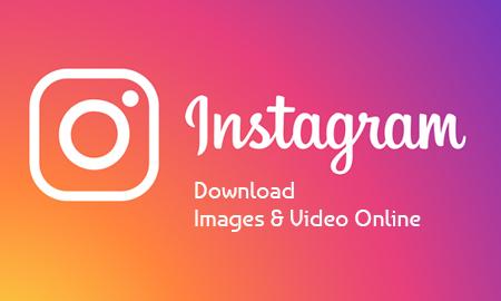 Download Instagram Image & Video Online